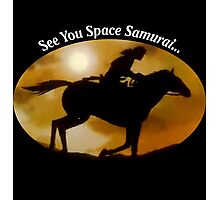 See You Space Samurai Photographic Print