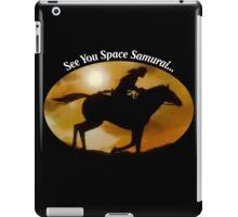 See You Space Samurai iPad Case/Skin