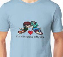 Lesbians with you Unisex T-Shirt
