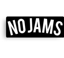 NO JAMS Canvas Print