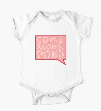 Come along, Pond! One Piece - Short Sleeve