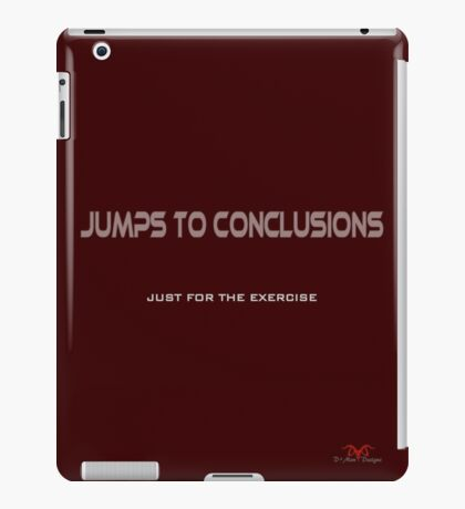 Jumps to Conclusions iPad Case/Skin