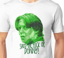 The Big Lebowski DUDE Donny Green Unisex T-Shirt