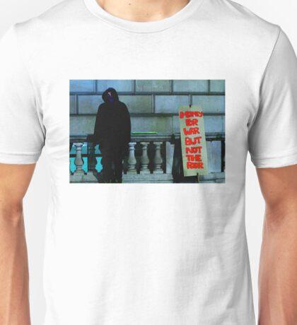 Money For War But Not The Poor Unisex T-Shirt