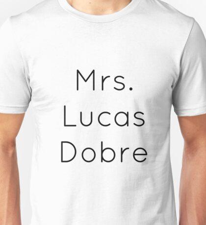 Mrs. Lucas Dobre Unisex T-Shirt