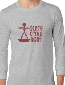 Scarecrow Boat Long Sleeve T-Shirt
