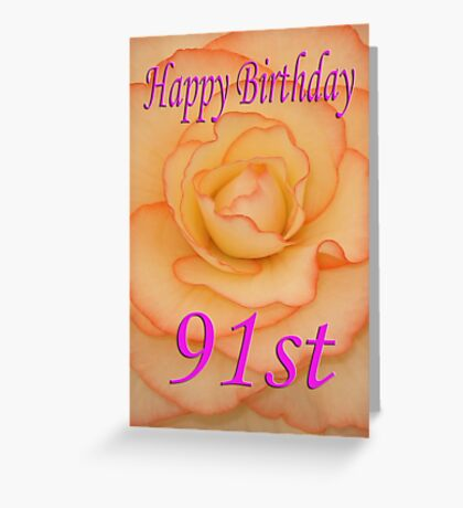 Happy 91st Birthday Flower Greeting Card