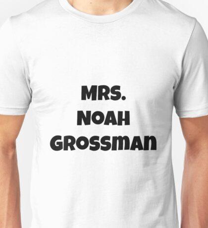 Mrs. Noah Grossman Unisex T-Shirt