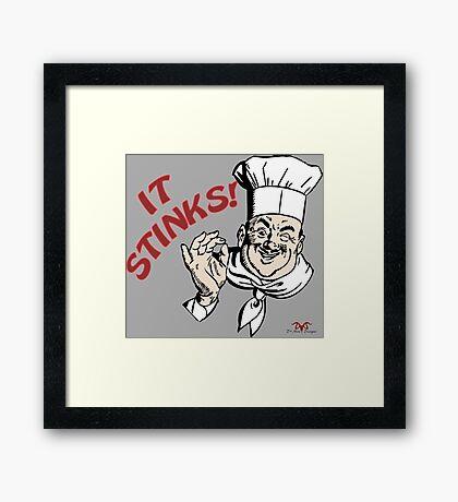 It Stinks! Framed Print