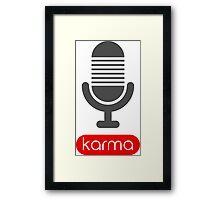 Singing Karma Singer Life Love to Sing Framed Print