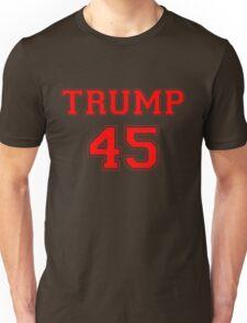 Donald Trump 45th President  Unisex T-Shirt
