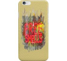 FREE SMELLS !!! iPhone Case/Skin