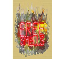 FREE SMELLS !!! Photographic Print