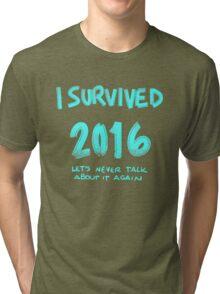 I survived 2016 Tri-blend T-Shirt