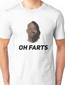 Oh farts. The Last Man On Earth Unisex T-Shirt