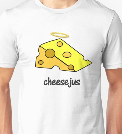 cheesejus Unisex T-Shirt