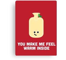 Christmas Character Building - You make me feel warm inside Canvas Print