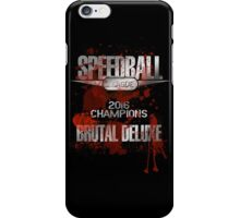 Speedball 2 - Speedball League Champions 2016 iPhone Case/Skin