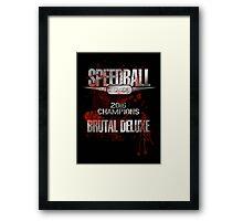 Speedball 2 - Speedball League Champions 2016 Framed Print