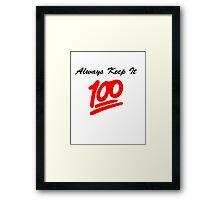 Keep it 100 Emoji Shirt Framed Print