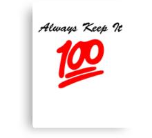 Keep it 100 Emoji Shirt Canvas Print