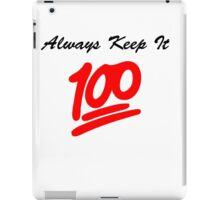 Keep it 100 Emoji Shirt iPad Case/Skin