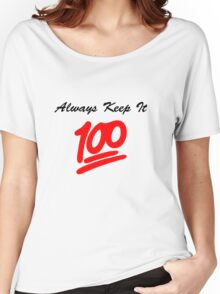 Keep it 100 Emoji Shirt Women's Relaxed Fit T-Shirt