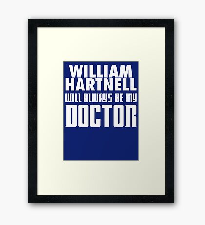 Doctor Who - William Hartnell will always be my Doctor Framed Print
