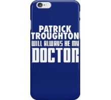 Doctor Who - Patrick Troughton will always be my Doctor iPhone Case/Skin