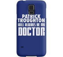 Doctor Who - Patrick Troughton will always be my Doctor Samsung Galaxy Case/Skin