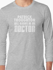 Doctor Who - Patrick Troughton will always be my Doctor Long Sleeve T-Shirt