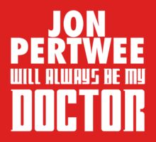 Doctor Who - Jon Pertwee will always be my Doctor One Piece - Short Sleeve