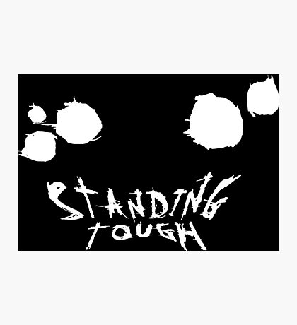 Standing Tough  Photographic Print