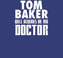 Doctor Who - Tom Baker will always be my Doctor Unisex T-Shirt
