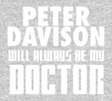Doctor Who - Peter Davison will always be my Doctor Baby Tee