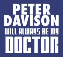 Doctor Who - Peter Davison will always be my Doctor by televisiontees