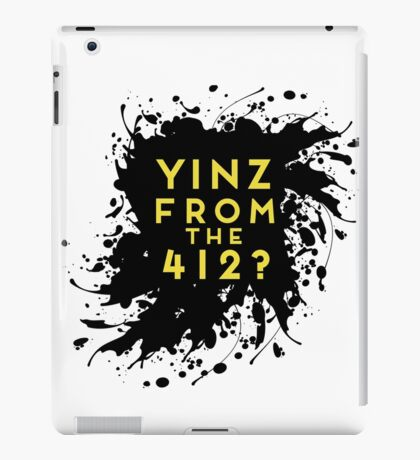 Yinz From The 412 Pittsburgh Pride Design iPad Case/Skin