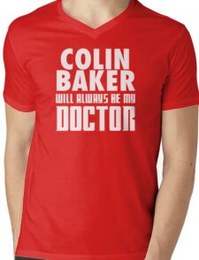 Doctor Who - Colin Baker will always be my Doctor Mens V-Neck T-Shirt