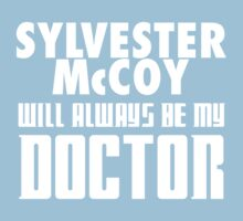 Doctor Who - Sylvester McCoy will always be my Doctor Kids Clothes