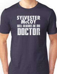 Doctor Who - Sylvester McCoy will always be my Doctor Unisex T-Shirt