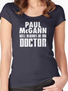 Doctor Who - Paul McGann will always be my Doctor Women's Fitted Scoop T-Shirt