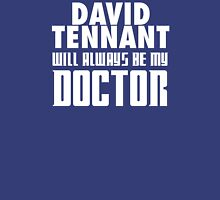 Doctor Who - David Tennant will always be my Doctor T-Shirt