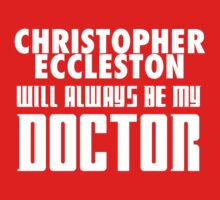 Doctor Who - Christopher Eccleston will always be my Doctor One Piece - Long Sleeve