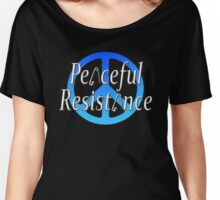 #Peaceful #Resistance - Blue, small Women's Relaxed Fit T-Shirt