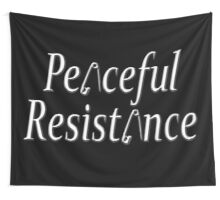 #Peaceful #Resistance Wall Tapestry