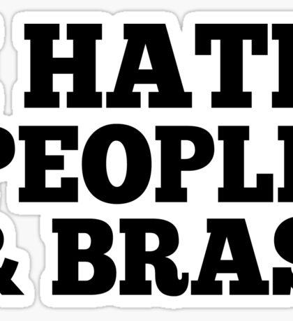 I Hate People & Bras Sticker