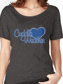 Cuddle weather Women's Relaxed Fit T-Shirt