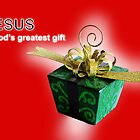 Jesus, God's Greatest Gift by LindaCooke