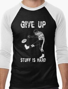 Funny Football - Give Up Men's Baseball ¾ T-Shirt