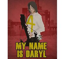 My Name Is Daryl Photographic Print